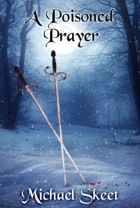 Poisoned Prayer by Michael Skeet